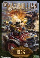Maximillian 1934 - Pulp Action Road Rage Rules