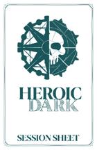 Heroic Dark Session Sheet