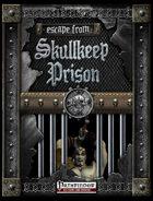 Escape From Skullkeep Prison