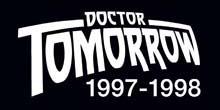 Doctor Tomorrow (1997-1998)