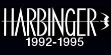 Harbinger (1992-1995)