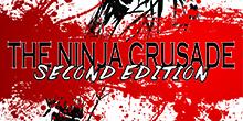 The Ninja Crusade 2e