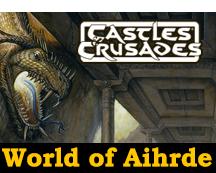 Castles & Crusades Aihrde