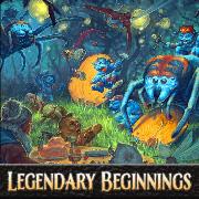 Legendary Beginnings