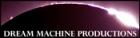 Dream Machine Productions