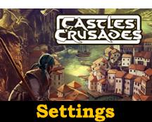 Castles & Crusades Settings