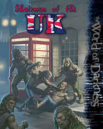 World of Darkness: Shadows of the United Kingdom