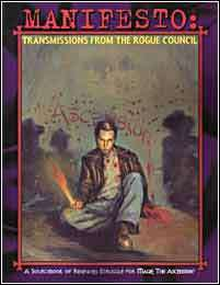 Manifesto: Transmissions from the Rogue Council