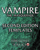 Vampire the Masquerade 2nd Edition Templates