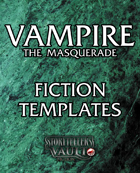 Vampire the Masquerade Fiction Templates