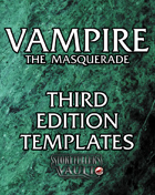 Vampire the Masquerade 3rd Edition Templates