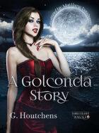 A Golconda Story