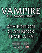 Vampire the Masquerade 4th Edition Clan Book Templates