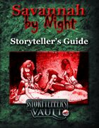 Savannah by Night Storyteller's Guide