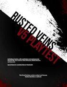 Rusted Veins (V5 Alpha Playtest)