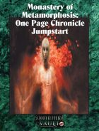 Monastery of Metamorphosis: One Page Chronicle  Jumpstart