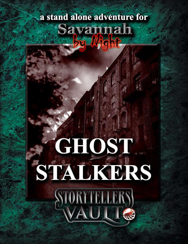 Ghost Stalkers!