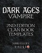 Dark Ages: Vampire Second Edition Clanbook Templates