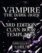 Vampire: The Dark Ages Third Edition Clanbook Templates