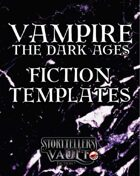 Vampire: The Dark Ages Fiction Templates