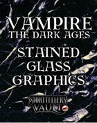Vampire: The Dark Ages Stained Glass Graphics