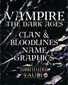 Vampire: The Dark Ages Clan & Bloodlines Name Graphics