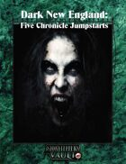 Dark New England: Five Chronicle Jumpstarts Bundle