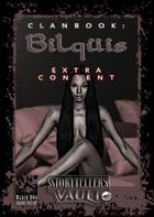 Clanbook Bilqüis - Extra Content!