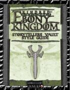 Kindred of the Ebony Kingdom Storytellers Vault Style Guide