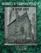 Beckett's Vampire Folio 2:  A Split City