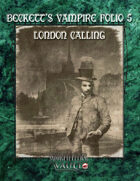Beckett's Vampire Folio 5:  London Calling