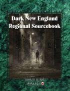 Dark New England Regional Sourcebook