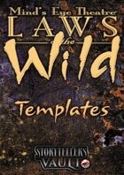 Minds Eye Theatre: Laws of the Wild Templates