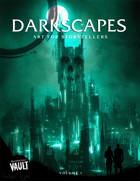 Darkscapes: Art to Set the Scene