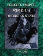 Beckett's Vampire Folio: 13 & 14 Freedom or Service