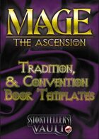 Mage: The Ascension Tradition/Convention Templates