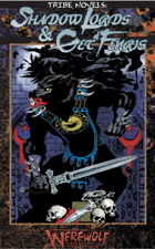 Tribe Novels: Shadow Lords and Get of Fenris