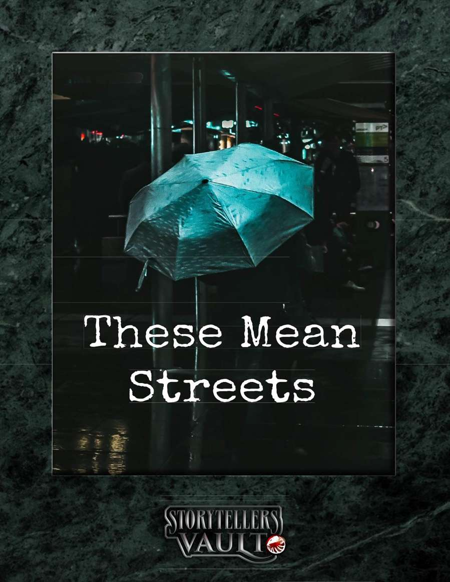 These Mean Streets