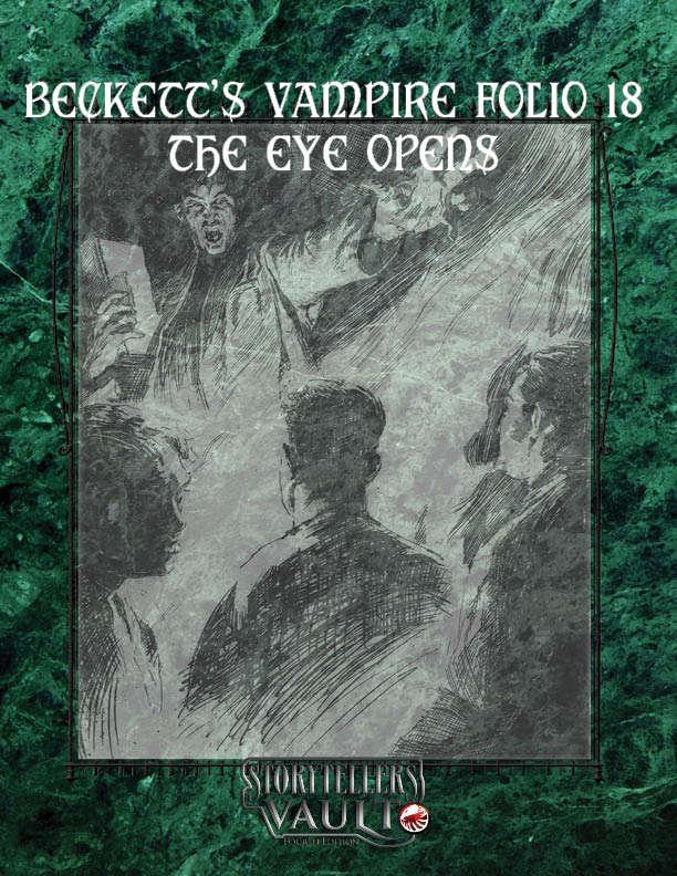 Beckett's Vampire Folio 18: The Eye Opens