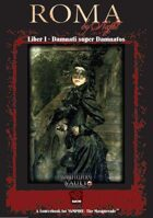 Roma by Night - Liber I: Damnati super Damnatos