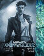Legacy: Nightwalker
