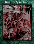 Reign Of Sensations - Ready Made Sabbat Characters II