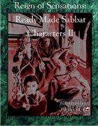 Reign Of Sensations - Ready Made Sabbat Characters II