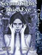 Second Sight: Third Eye