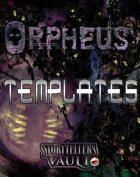 Orpheus Templates