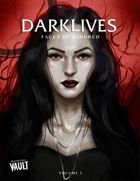 Darklives: Volume 2