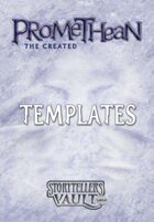 Promethean: The Created Templates