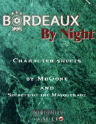 MrGone's Bordeaux by Night Character Sheets
