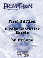 MrGone's Promethean The Created First Edition 2-Page Character Sheets