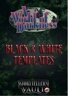 World of Darkness Black & White Templates